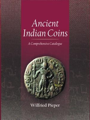 Ancient Indian Coins: A Comprehensive Catalogue