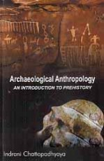 Archaeological Anthropology: An Introduction to Pr…