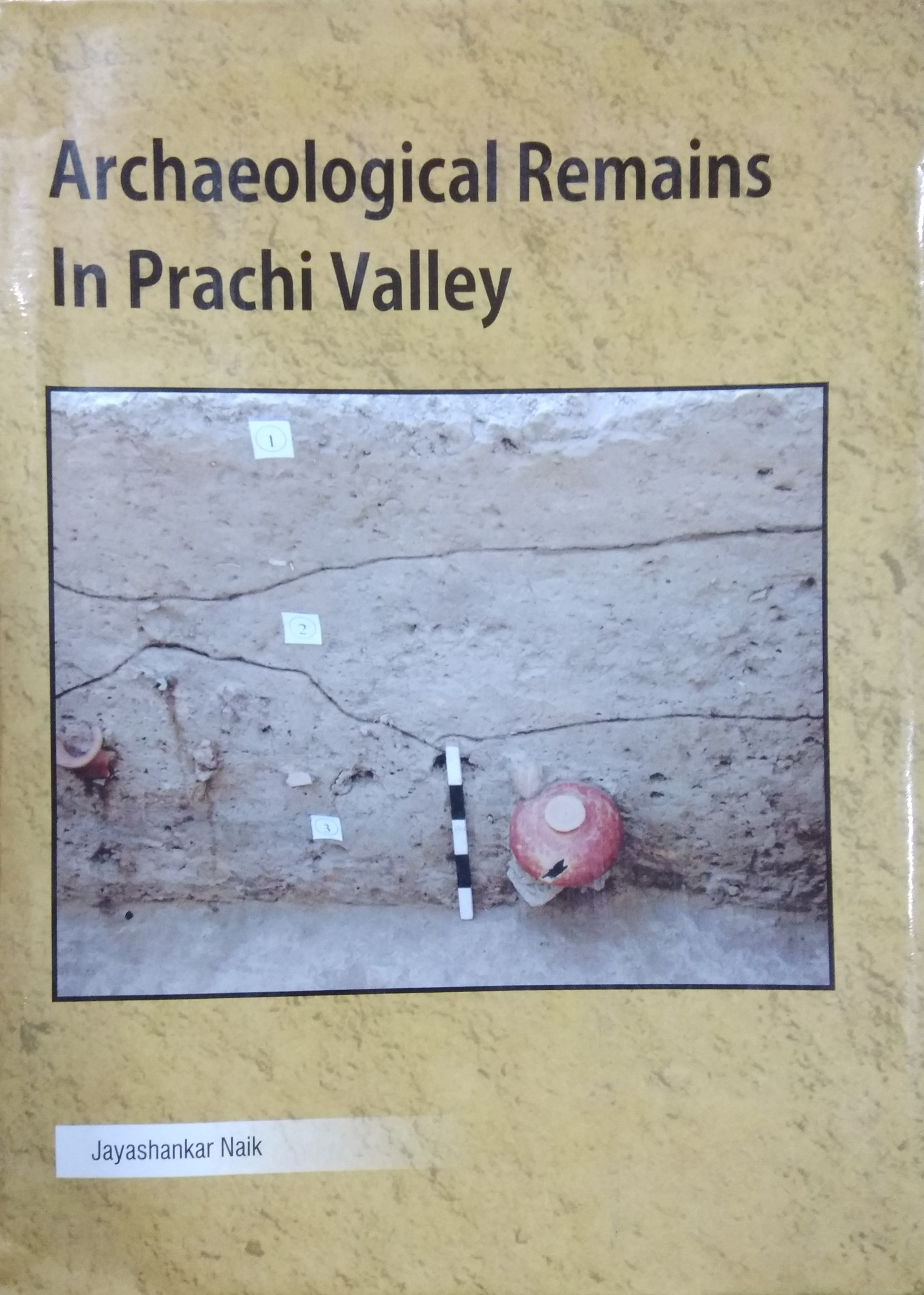 Archaeological Remains in Prachi Valley