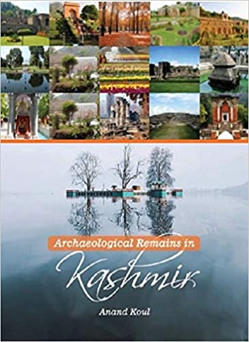 Archaeological Remains in Kashmir
