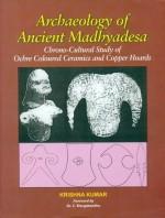 Archaeology of Ancient Madhyadesa: Chrono-Cultural…