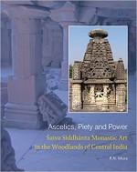 Ascetics, Piety and Power: Saiva Siddhanta Monasti…