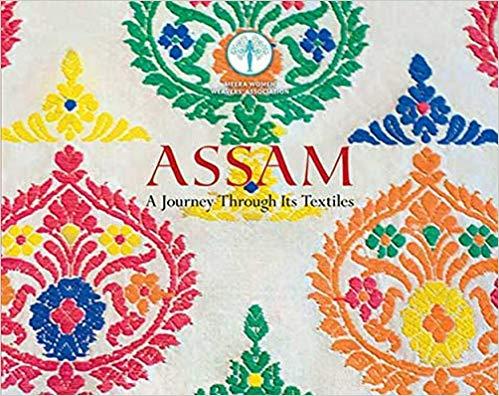 Assam: A Journey Through its Textiles