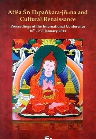 Atisa Sri Dipankara-Jnana and Cultural Renaissance…
