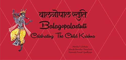 Balagopalastuti: Celebrating the Child Krishna (En…