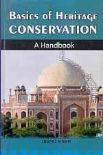 Basics of Heritage Conservation: A Handbook