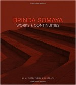 Brinda Somaya: Works and Continuities (An Architec…