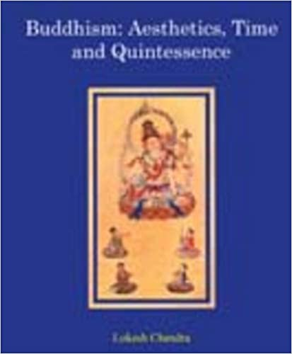 Buddhism: Aesthetics, Time and Quintessence