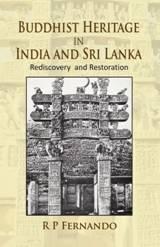 Buddhist Heritage in India and Sri Lanka: Rediscov…