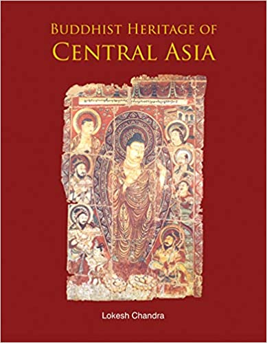 Buddhist Heritage of Central Asia (Hardback)