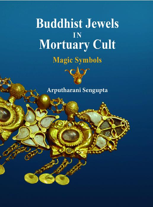 Buddhist Jewels in Mortuary Cult: Magic Symbols (2…