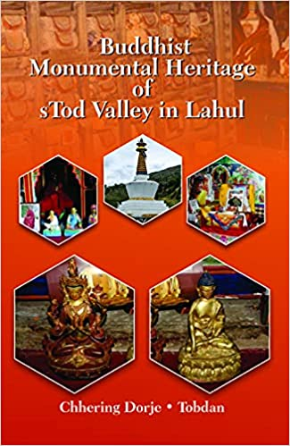 Buddhist Monumental Heritage of sTod Valley in Lah…