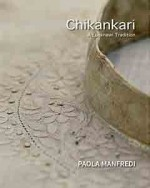 Chikankari: A Lucknawi Tradition
