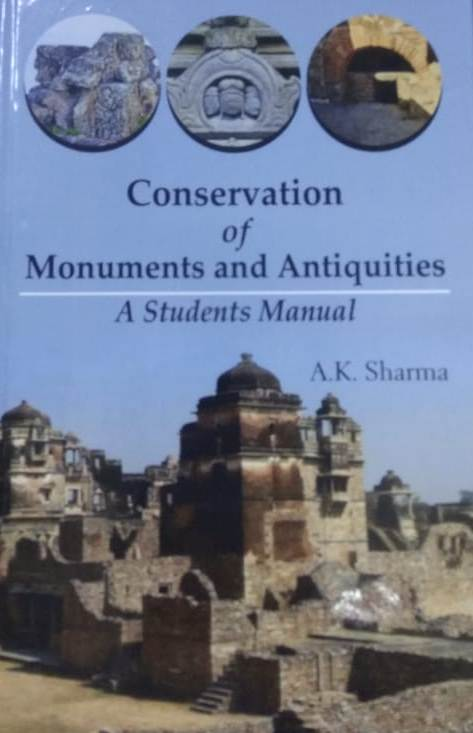 Conservation of Monuments and Antiquities: A Stude…