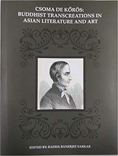 Csoma De Koros: Buddhist Transcreations in Asian L…