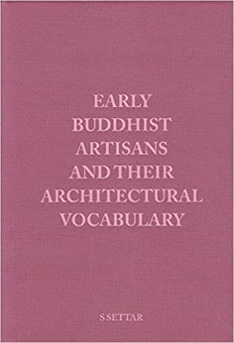 Early Buddhist Artisans and their Architectural Vo…