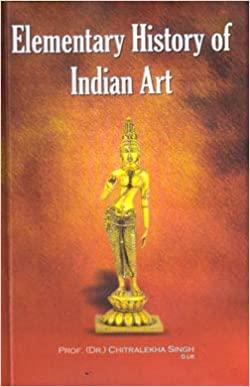 Elementary History of Indian Art Volume - 1 (Hardb…