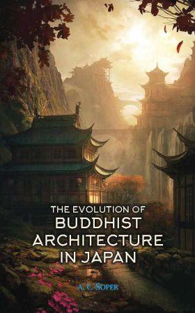 Evolution of Buddhist Architecture in Japan (Hardb…