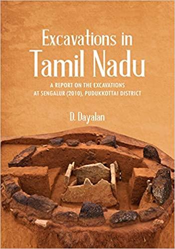 Excavation in Tamil Nadu: A Report on the Excavati…