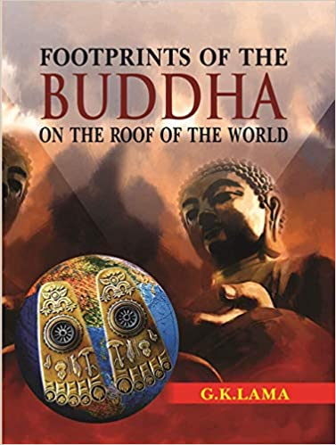 Footprints of the Buddha on the Roof of the World …