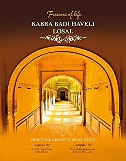 Frescoes of Life: Kabra Badi Haveli, Losal