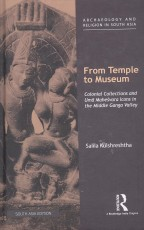 From Temple to Museum: Colonial Collections and Um…