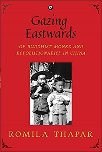Gazing Eastwards of Buddhist Monks and Revolutiona…