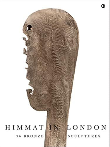 Himmat in London: 36 Bronze Scultpures (Hardback)