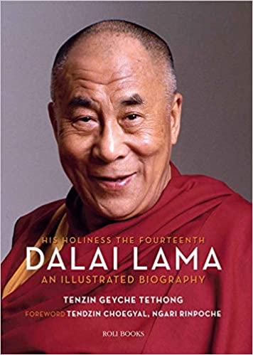 His Holiness the Fourteenth Dalai Lama: An Illustr…