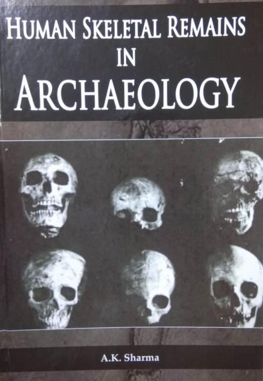Human Skeletal Remains in Archaeology (Hardback)