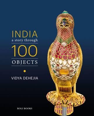 India: A Story through 100 Objects (Hardback)