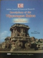 Inscriptions of the VIJAYANAGARA RULERS Volume VI …