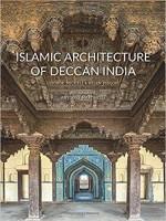 Islamic Architecture of Deccan India (Deccan Herit…