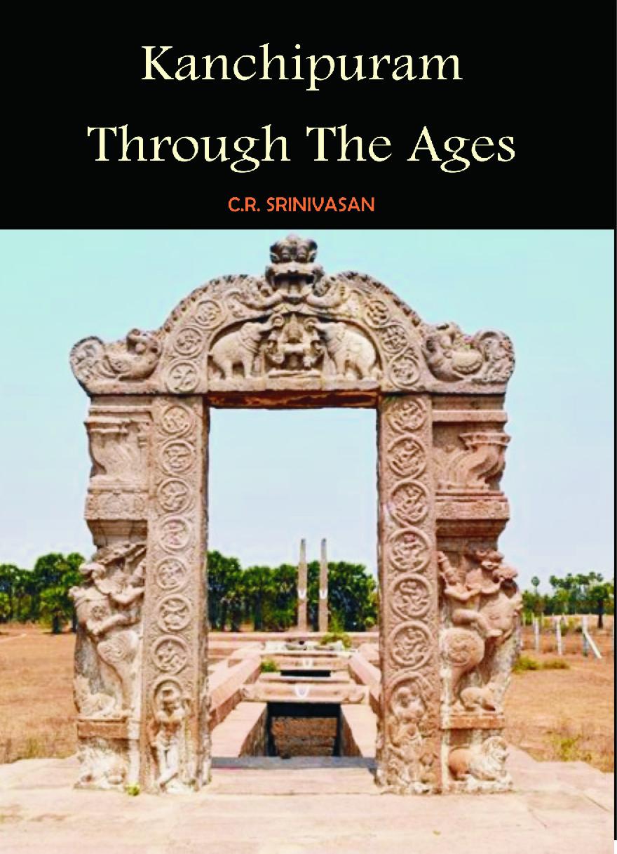 Kanchipuram Through The Ages