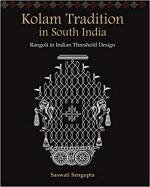 Kolam Tradition in South India: Rangoli in Indian …