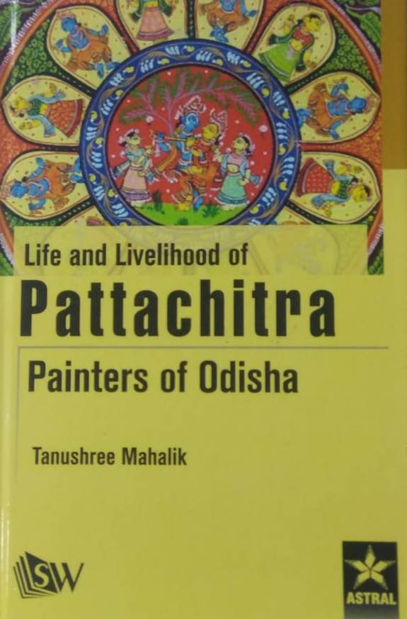 Life and Livelihood of Pattachitra: Painters of Od…