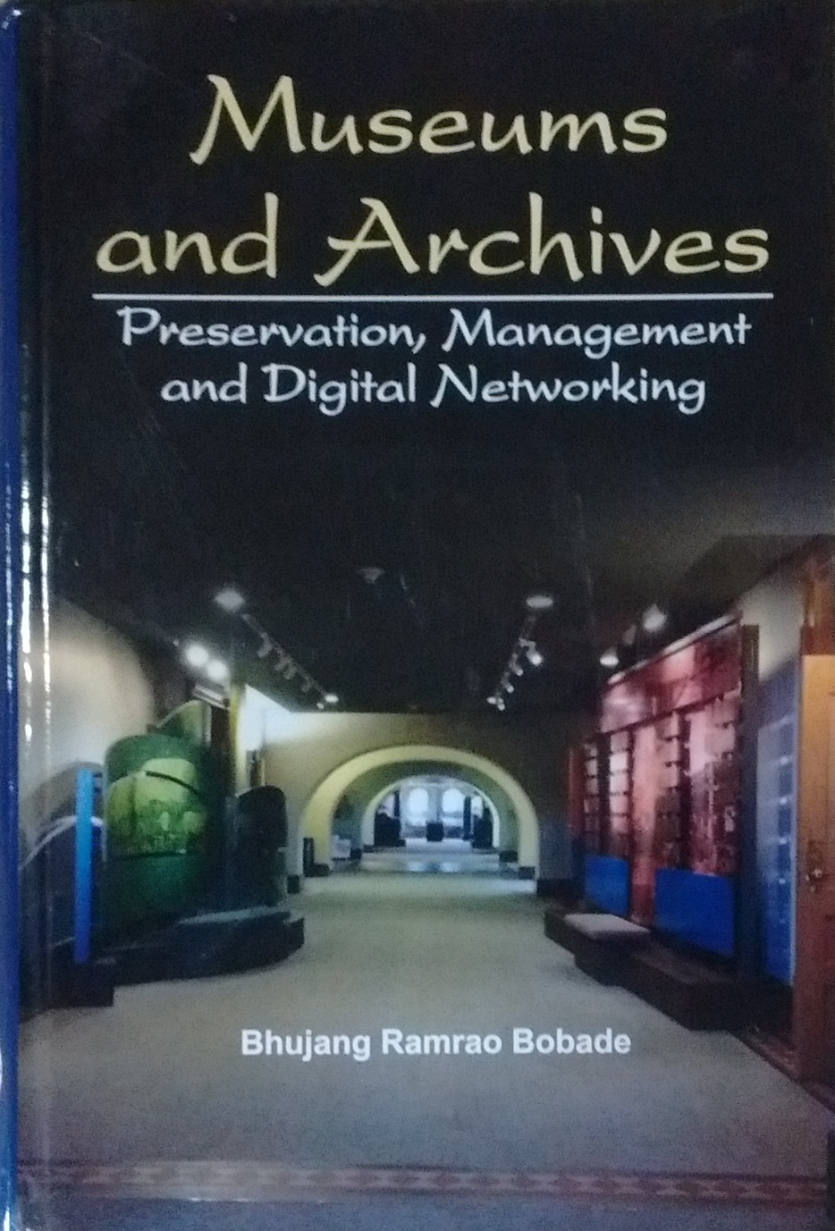 Museums and Archives: Preservation, Management and…