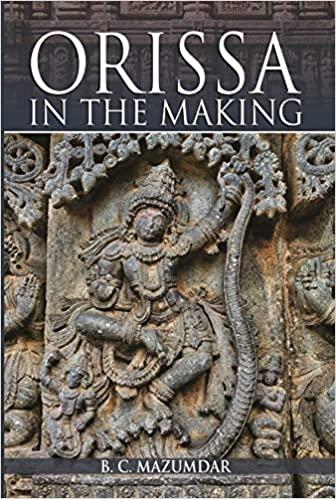Orissa in the Making