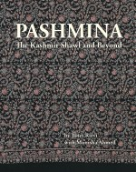 Pashmina: The Kashmir Shawl and Beyond Second Revi…