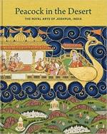 Peacock in the Desert: The Royal Arts of Jodhpur, …