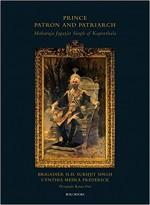Prince, Patron and Patriarch: Maharaja Jagatjit Si…