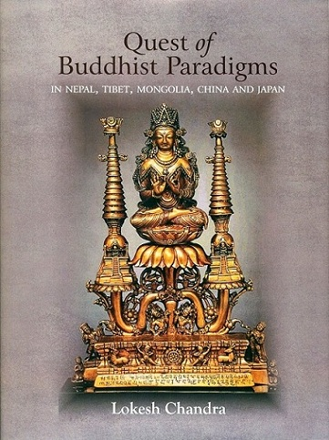 Quest of Buddhist Paradigms in Nepal, Tibet, Mongo…