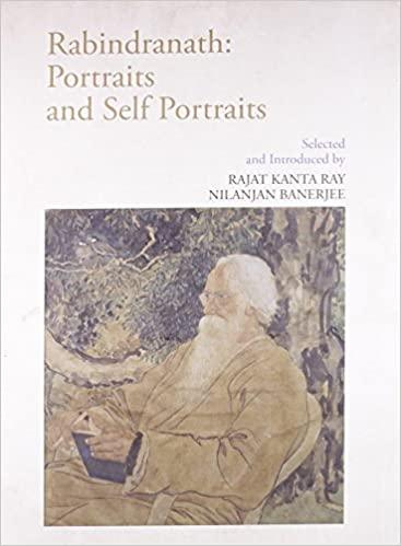 Rabindranath: Portraits and Self Portraits