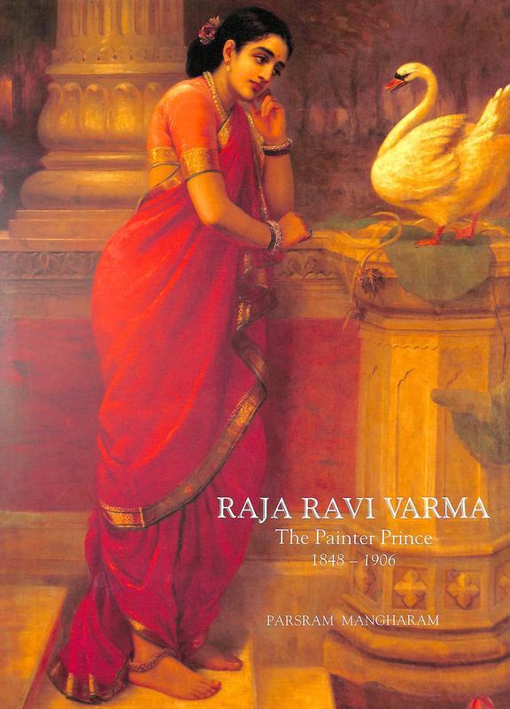 Raja Ravi Varma The Painter Prince 1848-1906 (Hard…