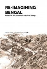 Re-Imagining Bengal: Architecture, Built Environme…