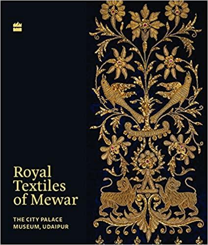 Royal Textiles of Mewar: The City Palace Museum, U…