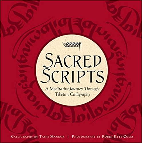 Sacred Scripts: A Meditative Journey Through Tibet…