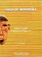Saga of Hornbill: A Catalouge of Milada Ganguli Co…