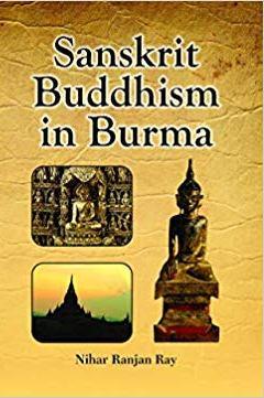 Sanskrit Buddhism in Burma