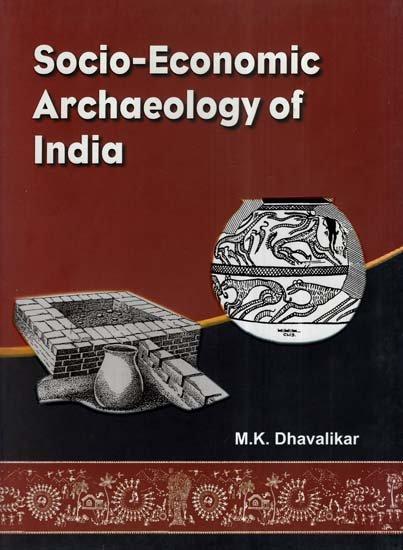 Socio-Economic Archaeology of India (Hardback) (Rs…